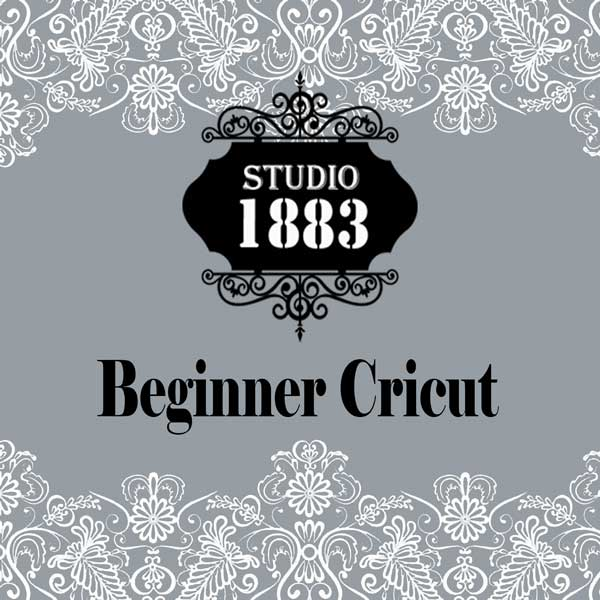 Studio 1883 Beginner Cricut